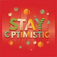 The Word of Stay Optimistic Typography with Glitch Effect and Mirror Background