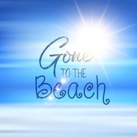 Gone to the beach quote background