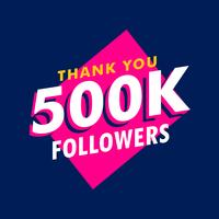 500k followers thank you message in funky style
