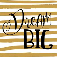 Dream big quote background  vector