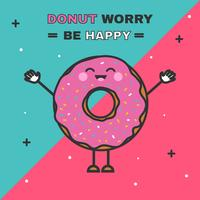 Donut Worry Be Happy Vector