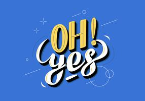Oh Yes Cool Retro Typography Vector