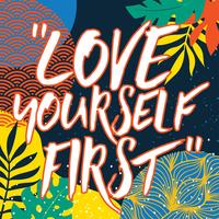 Love Yourself Typography Vector Design