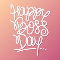 Hand Lettering Happy Boss Day Vector