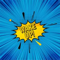 Wake up pop art comic background vector
