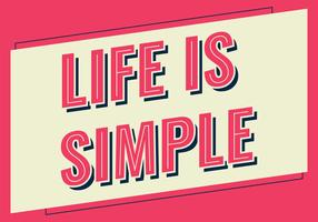 Life Is Simple Typography vector