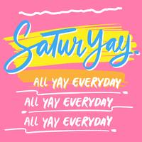 Handdrawn Saturyay Ink Lettering Illustration