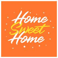 Flat Home Sweet Home Lettering Art with Hand drawn Style Vector Illustration