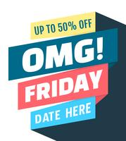 OMG! Friday!