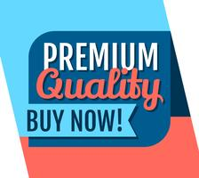 Premium kwaliteit