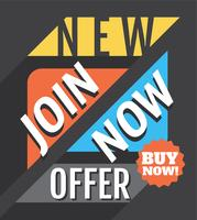 Join Now! New Offer! vector
