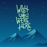 Noche de montaña deseo que estuvieras aquí Vector