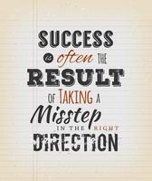 Success Is Often The Result Of Taking A Misstep In The Right Dir