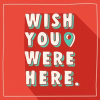 Wish You Were Here Retro Typography