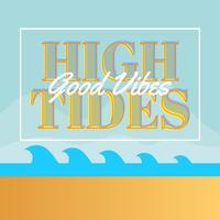 Flat Vintage Classic High Tides Good Vibes Belettering vectorillustratie