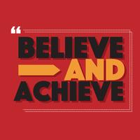 Believe and Achieve Vector