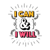 I Can And I Will Vector