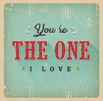 You're The One I Love Card