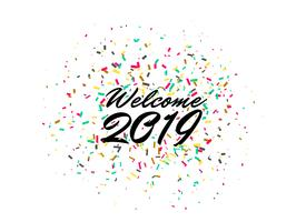 welcome 2019 happy new year celebration confetti background