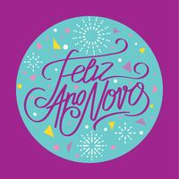 Happy New Year or Feliz Ano Novo Hand Lettering