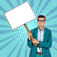 Businessman with blank banner on wooden stick. Colorful vector illustration in pop art retro comic style.