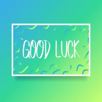 Hand Lettering Good Luck Card de vetor de encorajamento