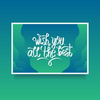 Hand Lettering Wish You All The Best Card Of Encouragement Vector