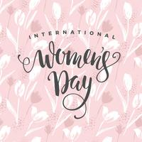 International Women s Day. Vector template with flowers and lettering