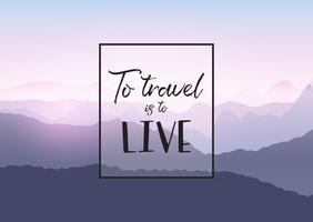 Travel quotation on a mountain landscape background