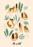 Wees wild. Vectorillustraties van vrouw met luipaard en tropische bladeren.
