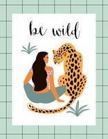 Wees wild. Vectorillustratie van vrouw met luipaard. Trendy ontwerp voor kaart, poster, t-shirt