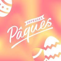 Joyeuses Pâques typografi hälsning