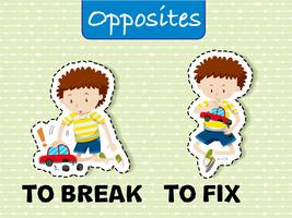 Opposite words for break and fix
