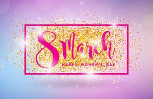 Happy Womens Day Illustration on Shiny Glittered Background. International Vector Female Holiday Design