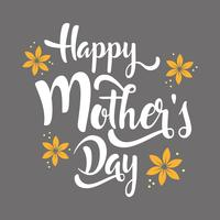 Happy Mother's Day lettering whit flowers. vector