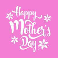 Happy Mother's Day lettering whit flowers.