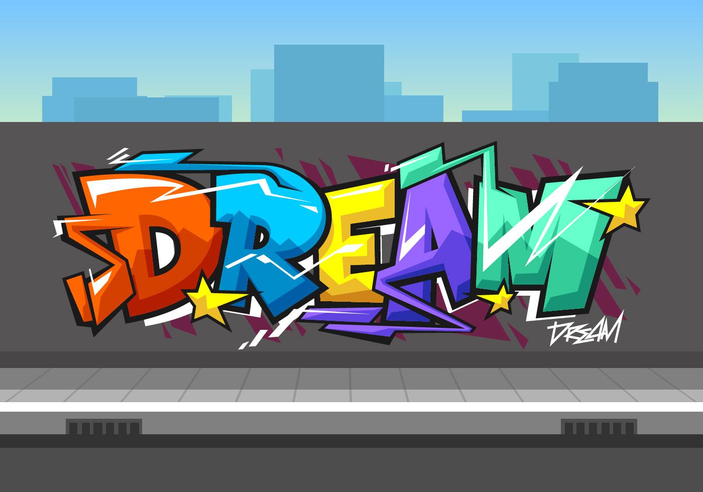 Dream Graffiti Vector Download Free Vectors Clipart Graphics Vector Art