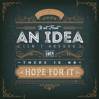 If At First An Idea Isn't Absurd Motivation Quote vector