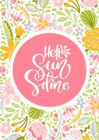 Blomma vektor hälsningskort med text Hello Sunshine. Isolerad färgad platt illustration på vit bakgrund. Skandinavisk handgjord naturdesign