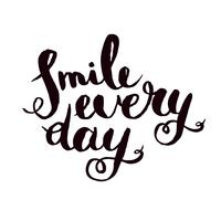 Smile every day. Inspirational monochrom quote poster.  vector