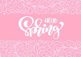 Cartão de saudação de vetor com texto Olá Primavera