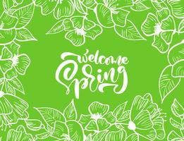 Green vector floral frame for greeting card with text Welcome Spring