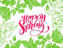 Green Flower Vector frame for greeting card with red text handwritten Happy Spring