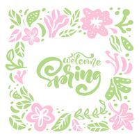 Cadre floral Vector pour carte de voeux avec texte manuscrit Bienvenue printemps