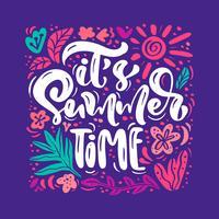 Carte de voeux de fleur Vector avec texte C'est l'heure d'été