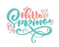 Calligraphy lettering phrase Hello Spring