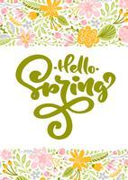 Carte de voeux de fleur Vector avec texte Bonjour printemps. Illustration de plat isolé