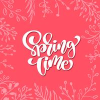 Marco floral lindo del vector para la tarjeta de felicitación con el texto manuscrito Tiempo de primavera