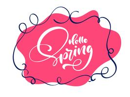 Vintage Vector red background with calligraphic lettering text Hello Spring