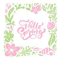 Tarjeta de felicitación de vector de flor con texto Hola primavera cita manuscrita